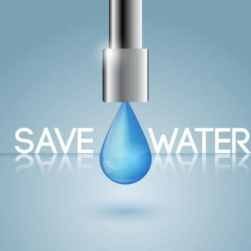 vector illustration of water conservation concept with water drop on blue background - vector gratuit #127917