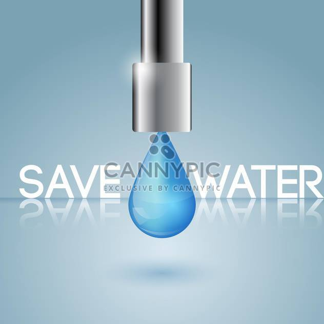 Vektor-Illustration von Wasser-Erhaltung-Konzept mit Wassertropfen auf blauem Hintergrund - Kostenloses vector #127917