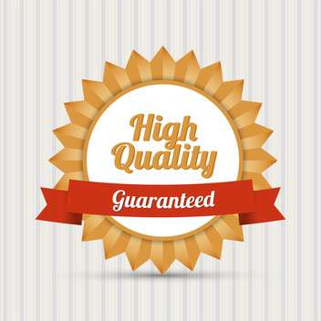 Vector retro badge with text high quality Guaranteed - бесплатный vector #128617
