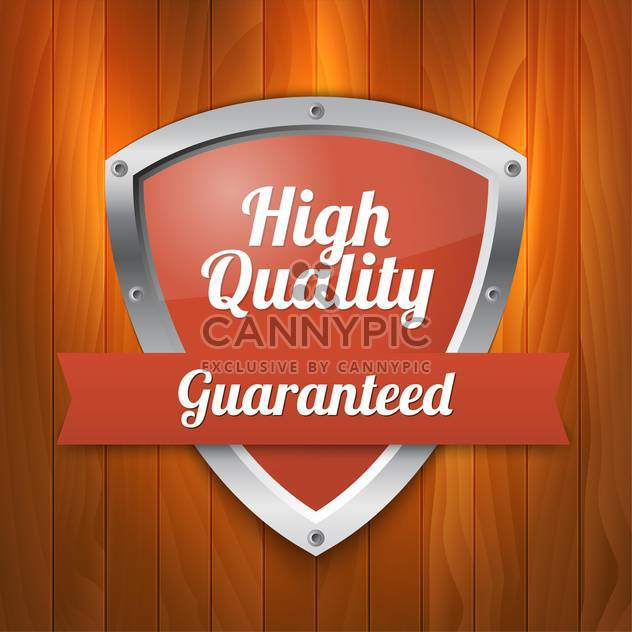 Vector illustration of high quality and guaranteed shield - Free vector #128807