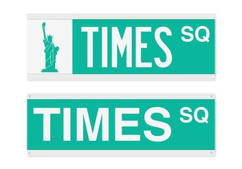 Free Times Square Street Sign Vector - Kostenloses vector #145467