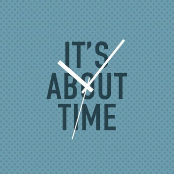 Its About Time - Kostenloses vector #210737