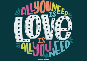 Hand Drawn All You Need Is Love Quote Vector - vector #363097 gratis