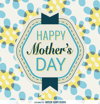 Mother's Day badge in blue and yellow - vector gratuit #363267