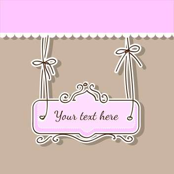 Vector illustration of romantic pink and brown background with ribbons and text place - Free vector #126327