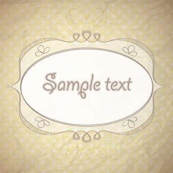 vintage background with ornamental frame and text place - vector #128017 gratis