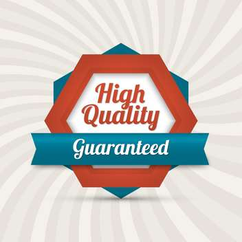 Vector badge with text high quality guaranteed - vector gratuit #128537