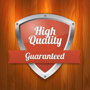Vector illustration of high quality and guaranteed shield - бесплатный vector #128807