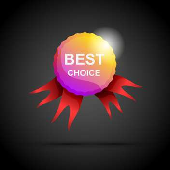 Vector best choice label with ribbons on black background - бесплатный vector #129787