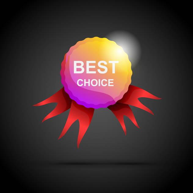 Vector best choice label with ribbons on black background - Free vector #129787