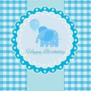 Vector Happy Birthday blue card with elephant and balloon - vector gratuit #130557