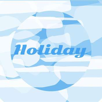 summer holiday vacation background - vector gratuit #134097