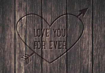 Free Love You Forever Vector Background - Kostenloses vector #153237