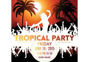 Free Vector Tropical Party Poster - Kostenloses vector #156427