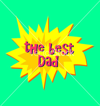 Free happy fathers day sticker vector - бесплатный vector #234337