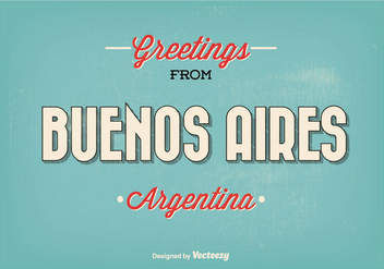 Retro Style Buenos Aires Greeting Illustration - vector #273967 gratis