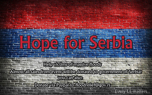 HOPE FOR SERBIA <3 - SL Event - Help victims of massive floods! - image #318427 gratis