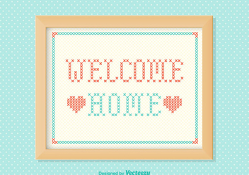 Free Welcome Home Embroidery Vector - Kostenloses vector #350837