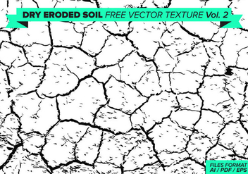 Dry Eroded Soil Free Vector Texture Vol. 2 - Kostenloses vector #358877