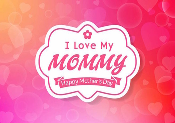 Free Mother's Day Background Vector - Free vector #389057