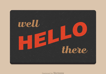 Free Vector Welcome Mat - vector #391317 gratis