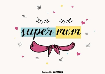 Super Mom Vector - Free vector #397287