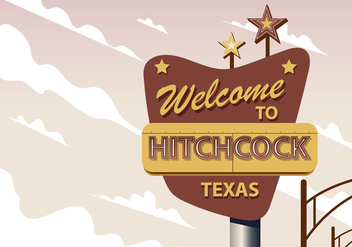 Welcome To Hitchcock Texas - vector gratuit #418677