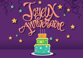 Happy Birthday in French Joyeux Anniversaire with Tart Cake - vector gratuit #437867
